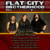 Flat City Brotherhood – CUP AND SHOW WEEK – Show 1