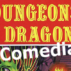 Dungeons & Dragons… & Comedians!