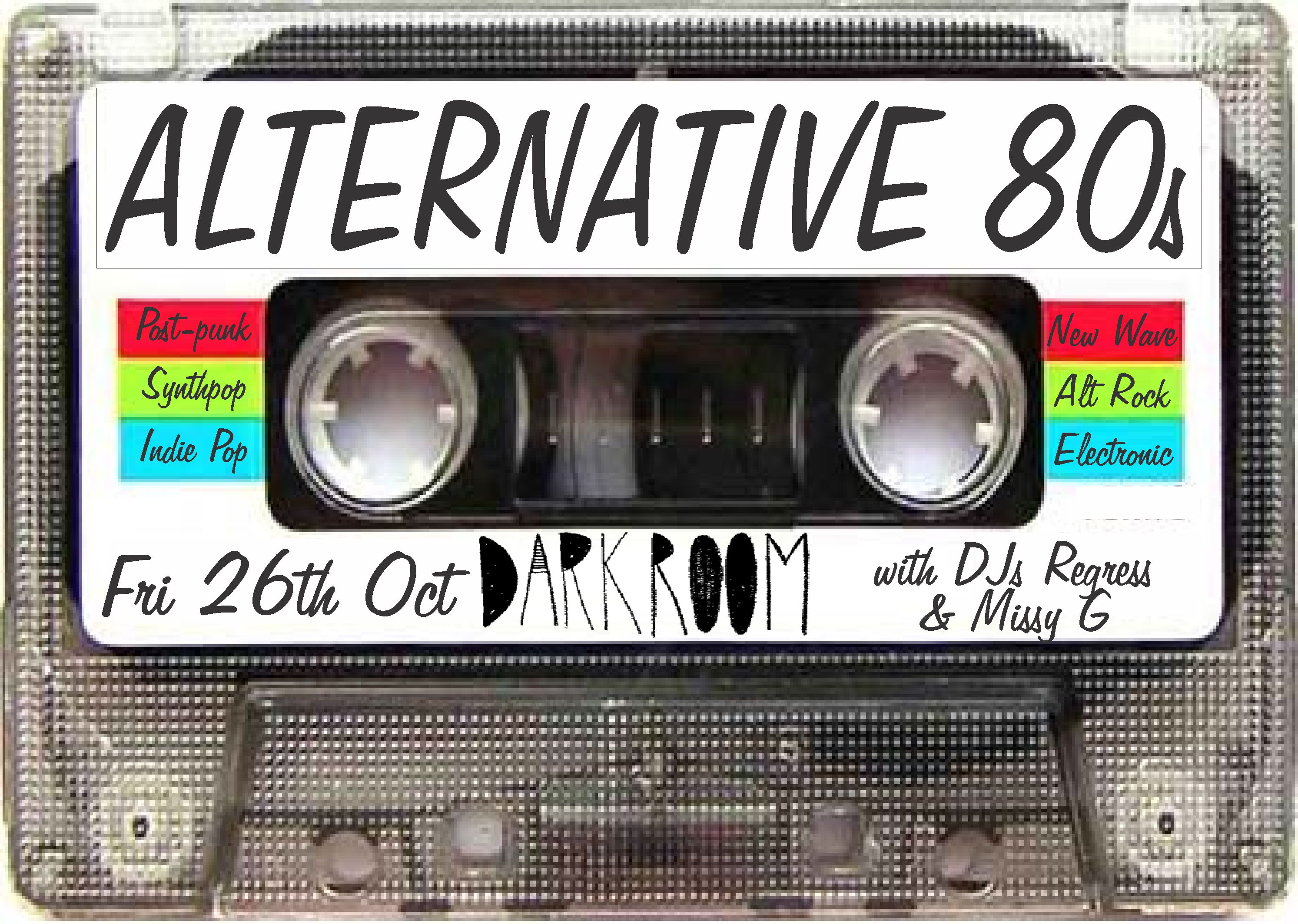 Experience The Other Side Of 80s Music DJs Regress And Missy G Will Be Playing All Your Alternative Favs Post Punk Synthpop Alt Rock Indie Pop