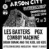 Sickest Smashes release show #2: Les Baxters, BT and the Kool Aid Kids, Cowboy Machine + PGX