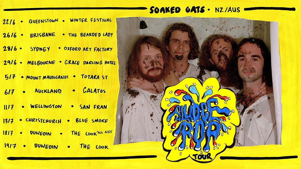 Soaked Oats 'Sludge Pop Tour' – Christchurch