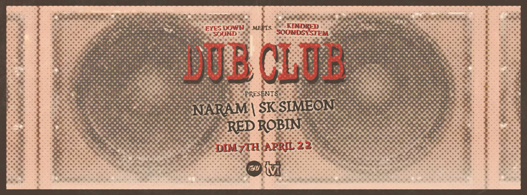 Dub Club with Naram & SK Simeon - SoundsGood