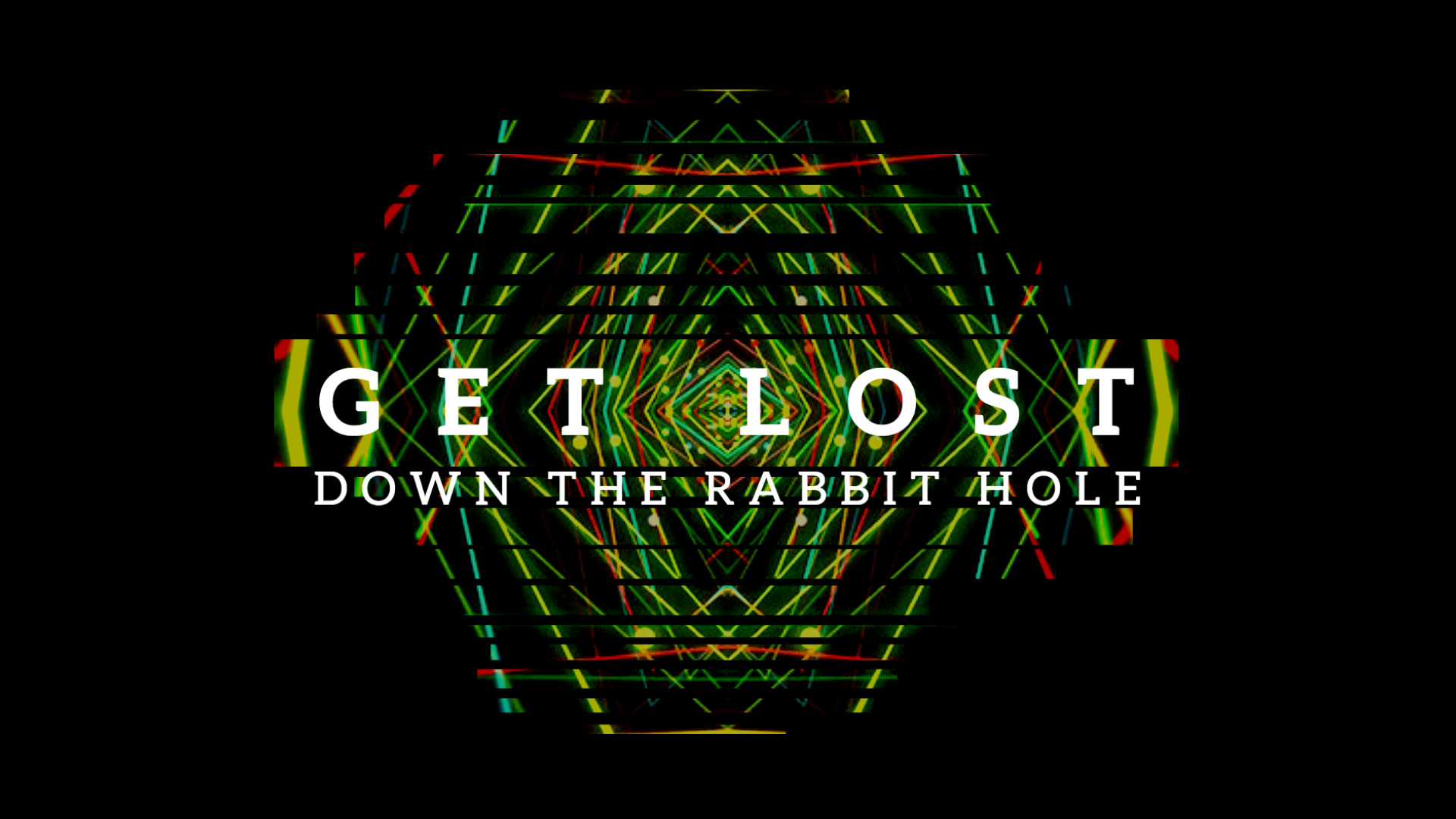 Get Lost Down The Rabbit Hole Soundsgood