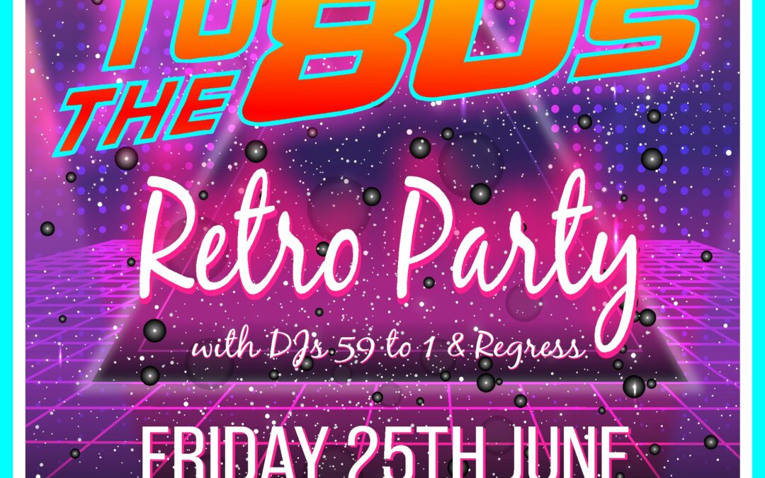 Back to the 80s – Retro Music Night