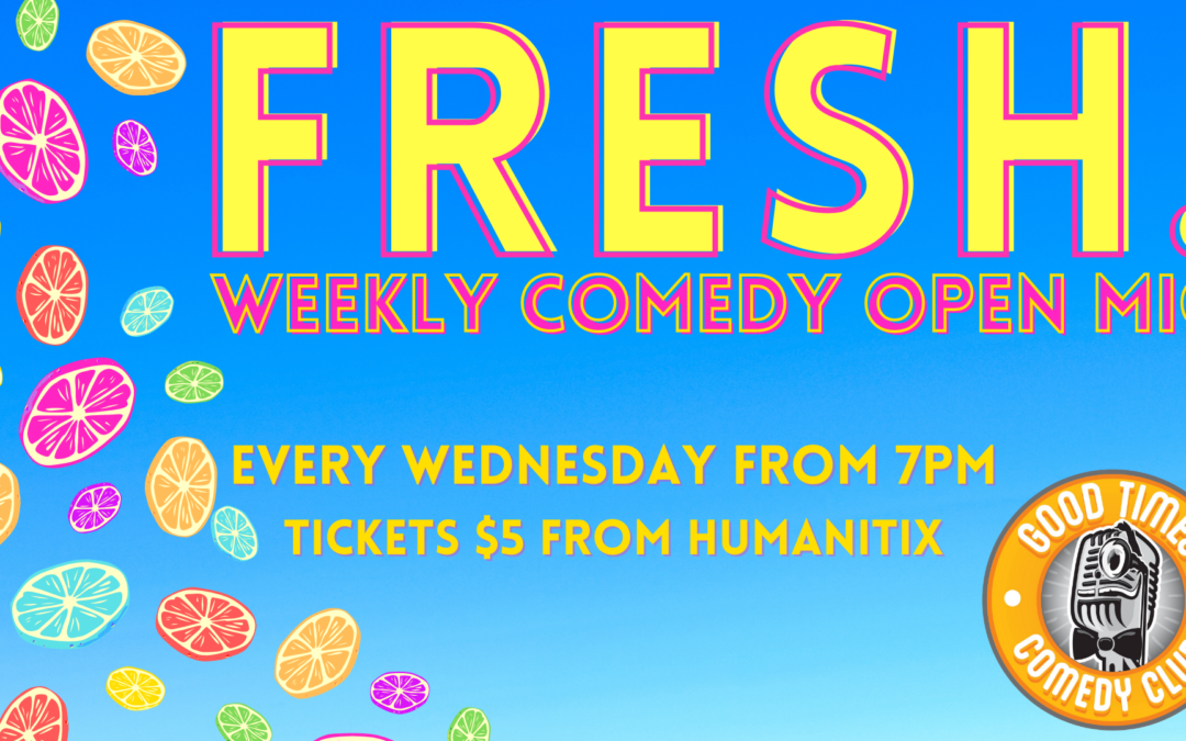 Fresh Comedy Open Mic