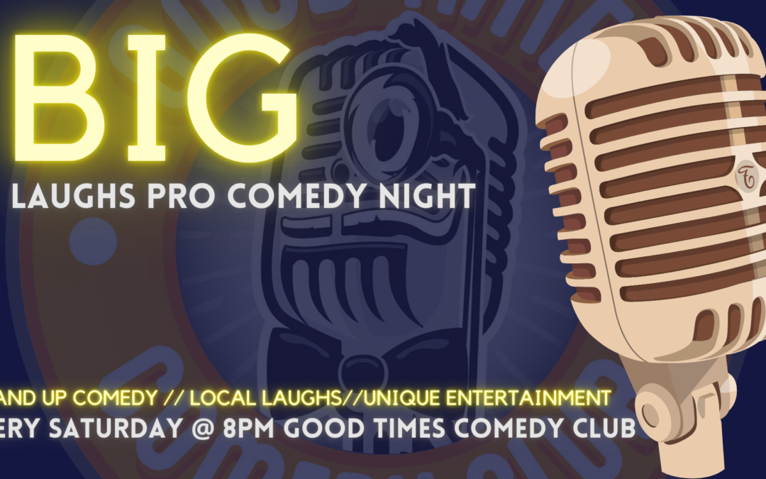 Big Laughs Pro Comedy Night