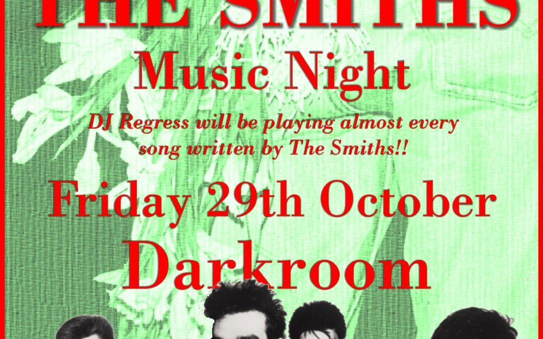 Heaven Knows I'm Miserable Now – THE SMITHS – Music Night
